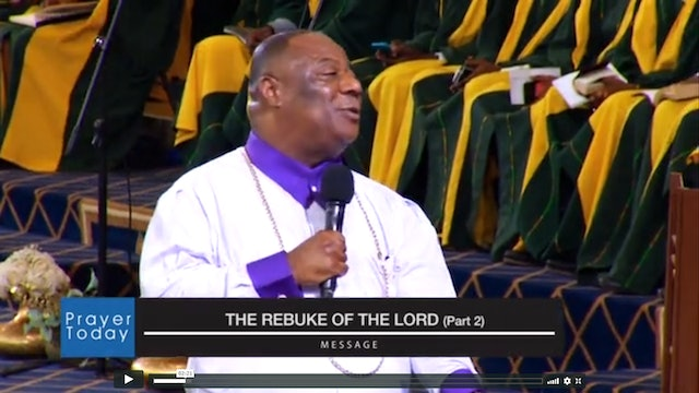 The Rebuke of the Lord - Part 2|Prayer Today Archbishop Nicholas Duncan-Williams