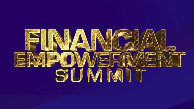 Financial Empowerment Summit - Sunday August 26 - 2nd Service