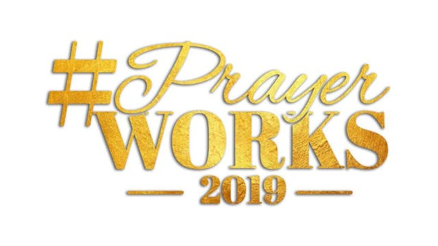 PRAYER WORKS 2019