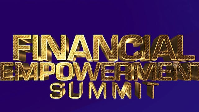 Financial Empowerment Summit - Sunday 19th August 2018 - 1st Service