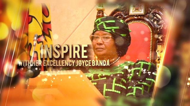 Her Excellency, Joyce Banda   Inspire