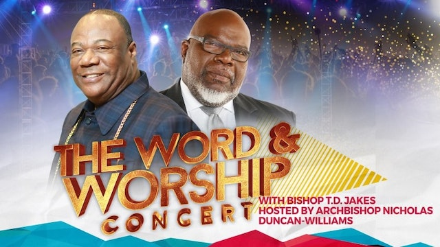 The Word & Worship Concert *a DTV Exclusive