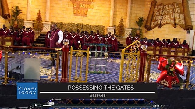 Possessing the Gates - Part 1 | Prayer Today Archbishop Nicholas Duncan-Williams