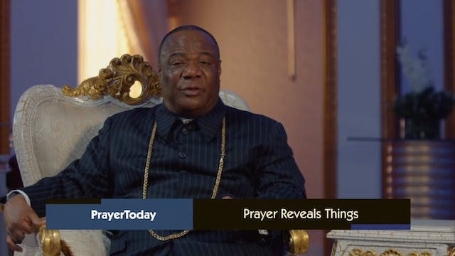 Prayer Reveals Things | Prayer Today ...