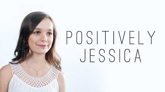 Positively Jessica - Trailer