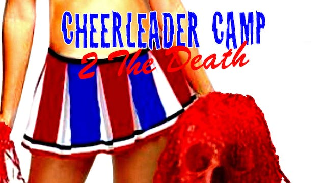 Cheerleader Camp 2 The Death