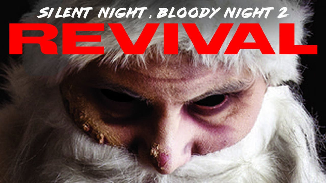 Silent Night, Bloody Night 2: Revival