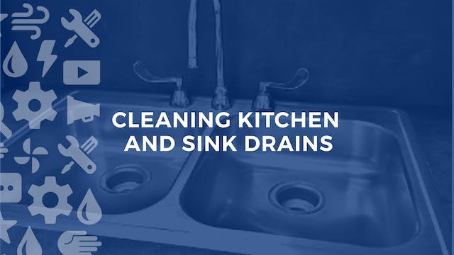 Cleaning Kitchen and Sink Drains