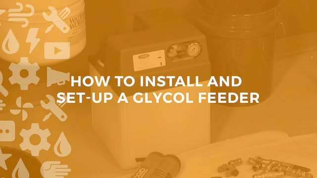 How to Install and Setup a Glycol Feeder