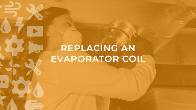 Replacing an Evaporator Coil