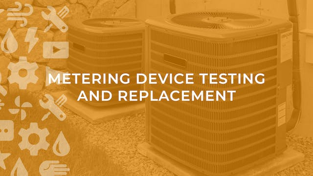 Metering Device Testing and Replacement