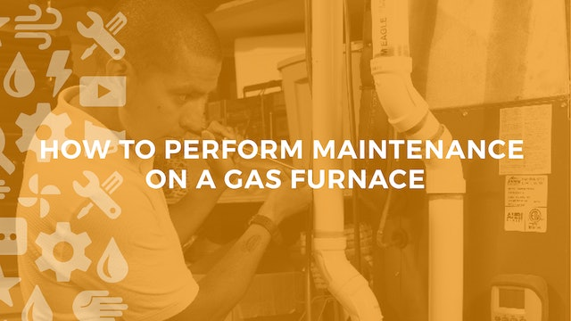 How to Perform Maintenance on a Gas Furnace