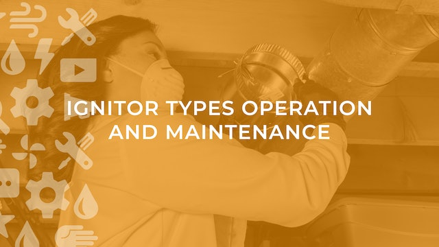Ignitor Types Operation and Maintenance