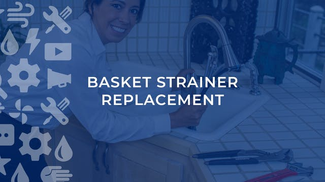 Basket Strainer Replacement