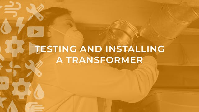 Testing and Installing a Transformer