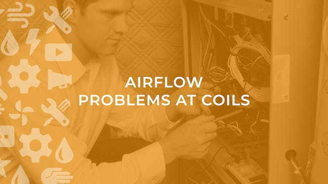 Airflow Problems at Coils
