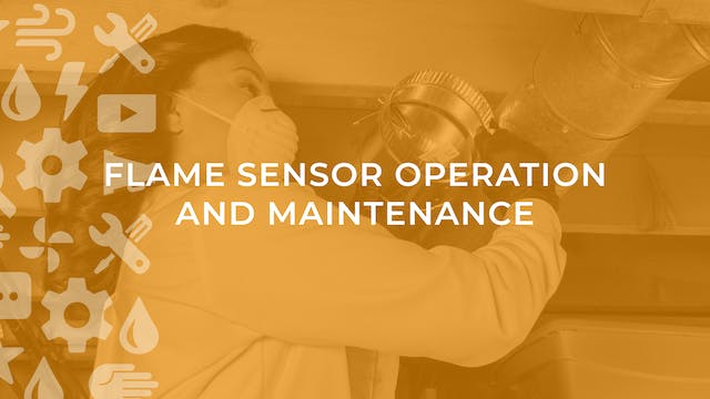 Flame Sensor Operation and Maintenance