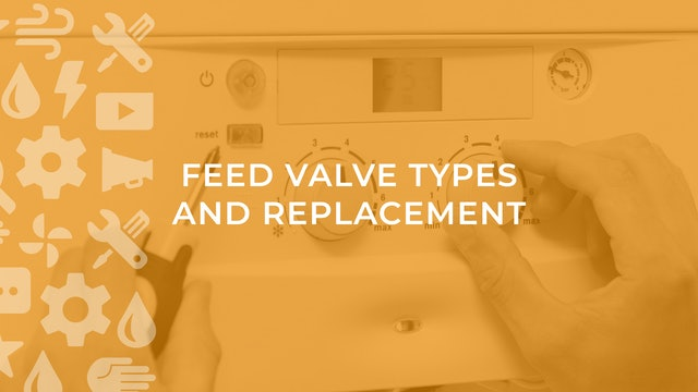 Feed Valve Types and Replacement