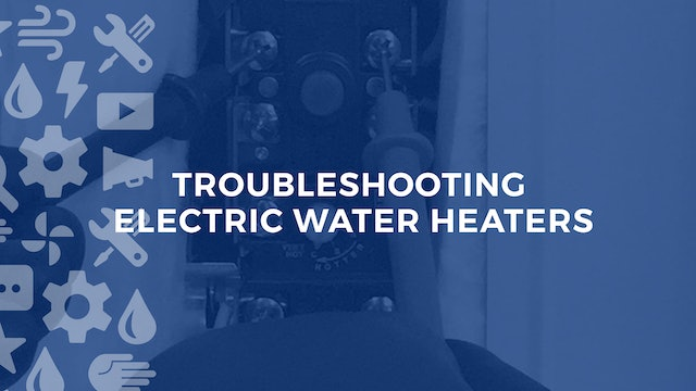 Troubleshooting Electric Water Heaters