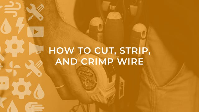 How to Cut, Strip, and Crimp Wire