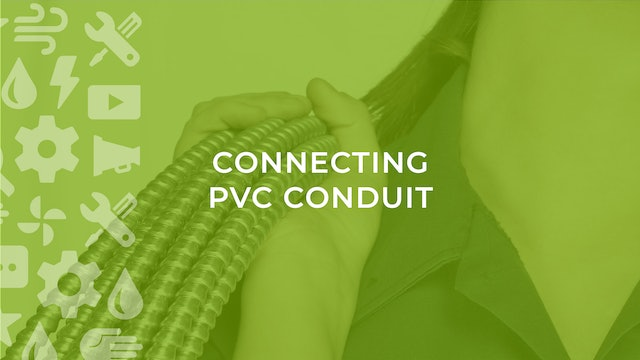 Connecting PVC Conduit