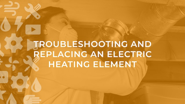 Troubleshooting and Replacing an Electric Heating Element