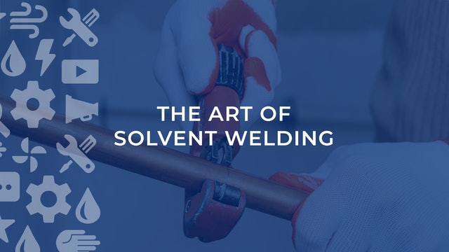 The Art of Solvent Welding