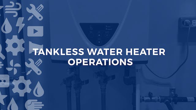 Tankless Water Heater Operations