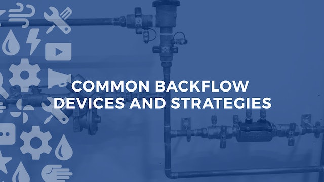 Common Backflow Devices and Strategies