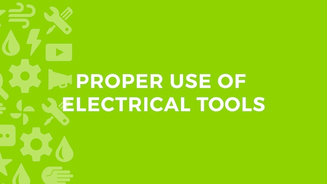 Proper Use Of Electrical Tools