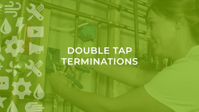 Double Tap Terminations