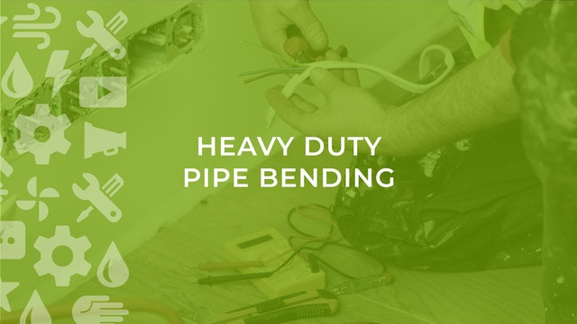Heavy Duty Pipe Bending