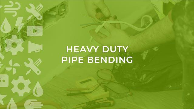 Heavy Duty Pipe Bending