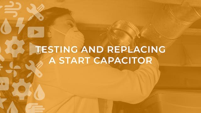 Testing and Replacing a Start Capacitor
