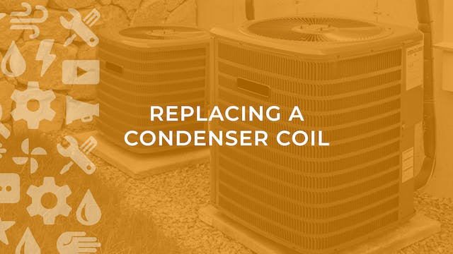 Replacing a Condenser Coil