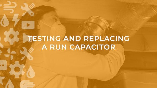 Testing and Replacing a Run Capacitor
