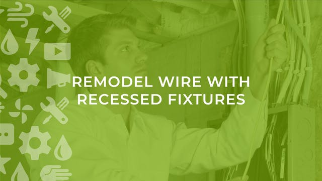 Remodel Wire with Recessed Fixtures