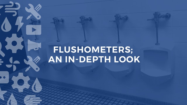 Flushometers; An In-Depth Look
