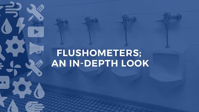 Flushometers; An In-Depth Look