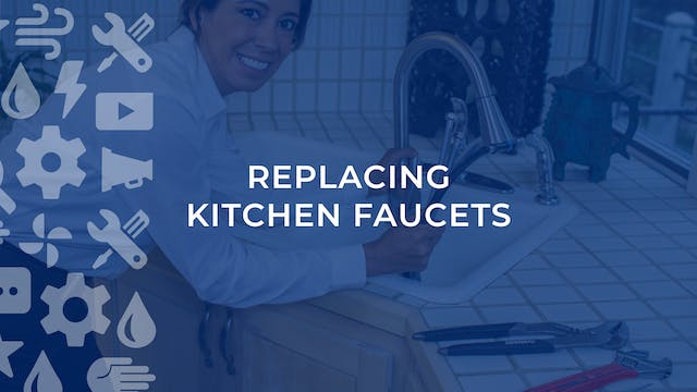 Replacing Kitchen Faucets