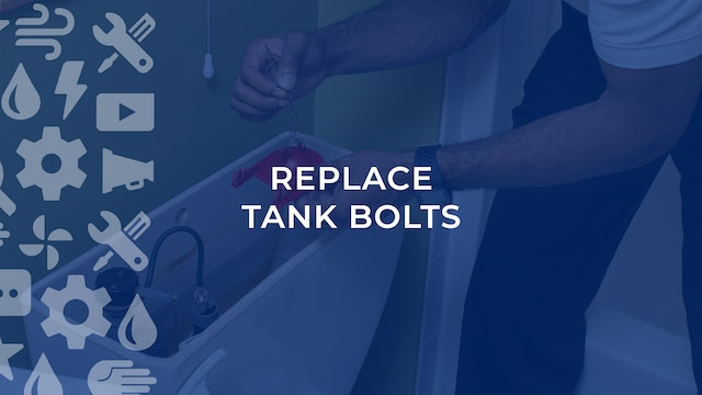 Replace Tank Bolts