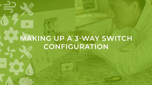 Making Up a 3-Way Switch Configuration