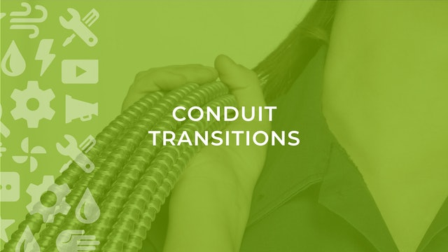 Conduit Transitions