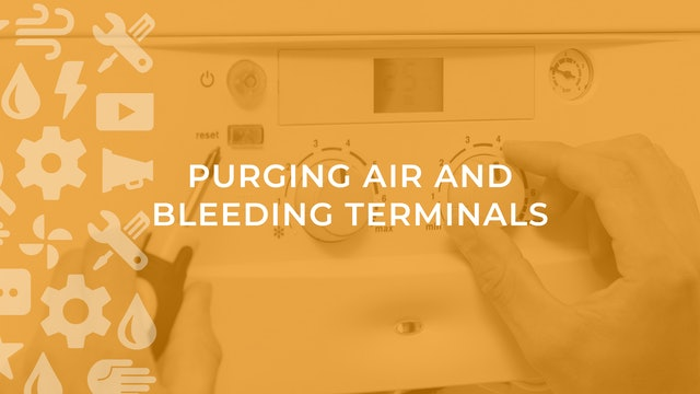 Purging Air and Bleeding Terminals
