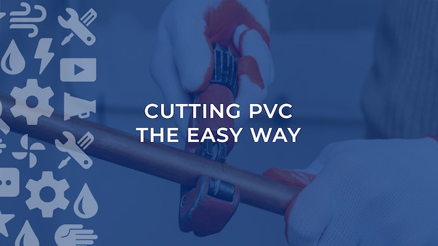 Cutting PVC the Easy Way