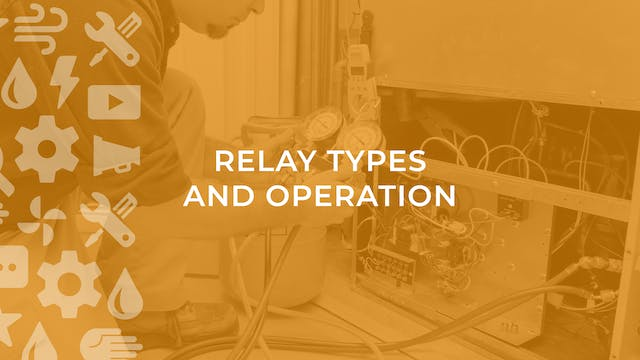 Relay Types and Operation