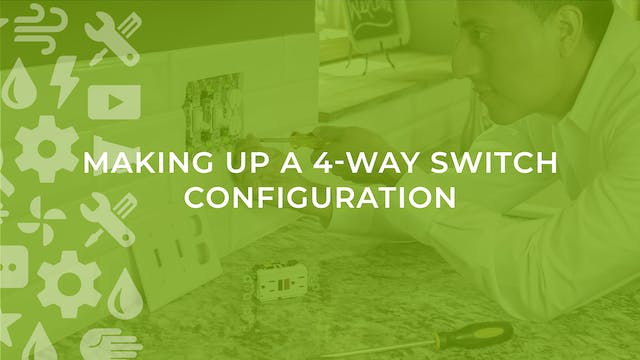 Making Up a 4-Way Switch Configuration