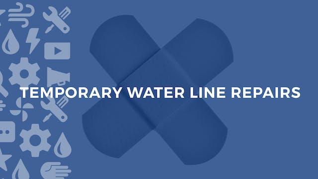 Temporary Water Line Repairs