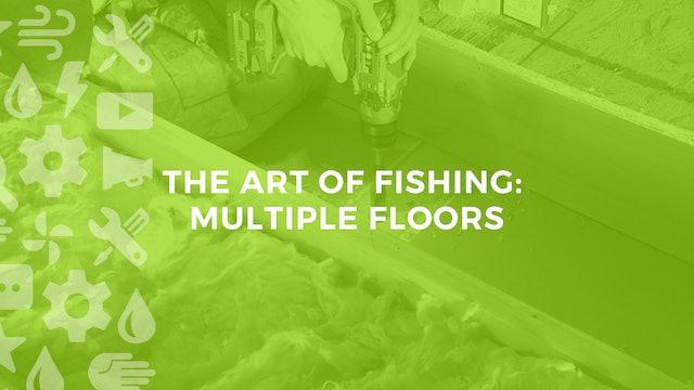 The Art of Fishing Multiple Floors