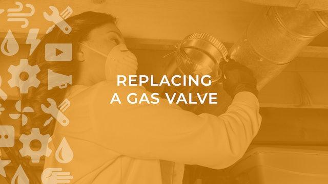 Replacing a Gas Valve
